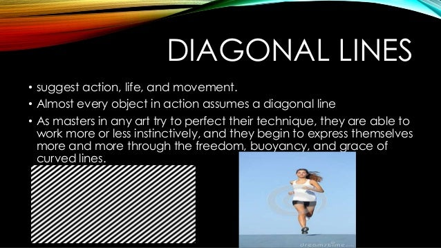 Diagonal Line Definition In Art : The elements of visual arts and performing