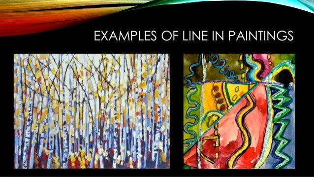 Examples Of Line In Art : The elements of visual arts and performing
