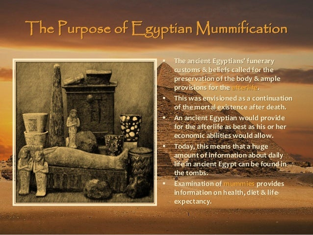 What was the purpose of mummification