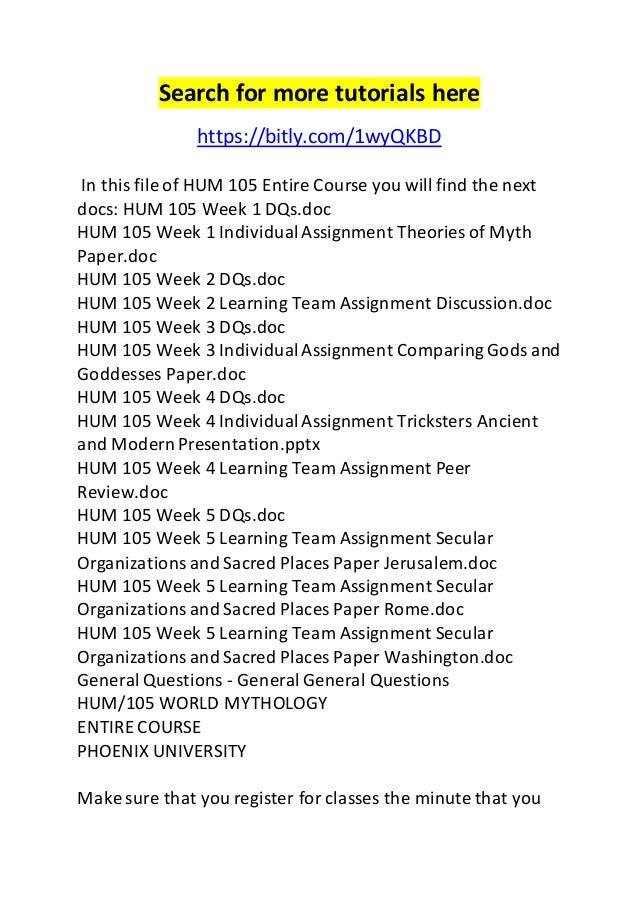 hum 105 entire course Uop hum hum 105 week 3 individual divine roles across cultures matrix,uop hum 105 week 3 learning team - learning team exercises,uop hum 105 week 3 dq 1,uop hum 105.