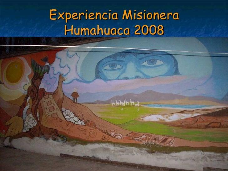 Experiencia Misionera Humahuaca 2008