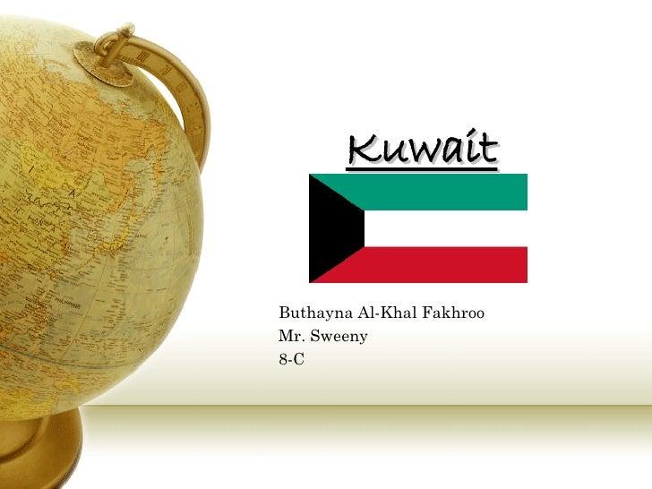 Kuwait Buthayna Al-Khal Fakhroo  Mr. Sweeny 8-C