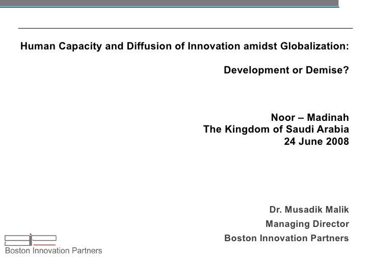Human Capacity and Diffusion of Innovation amidst Globalization:  Development or Demise? Noor – Madinah The Kingdom of Sau...