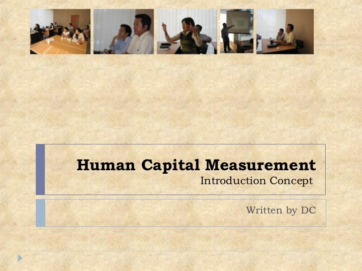Human Capital Measurement Introduction Concept  Written by DC