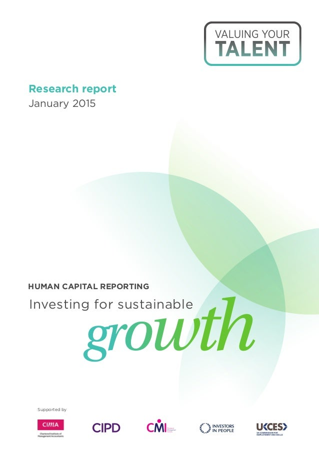 Supported by Research report January 2015 Investing for sustainable growth HUMAN CAPITAL REPORTING