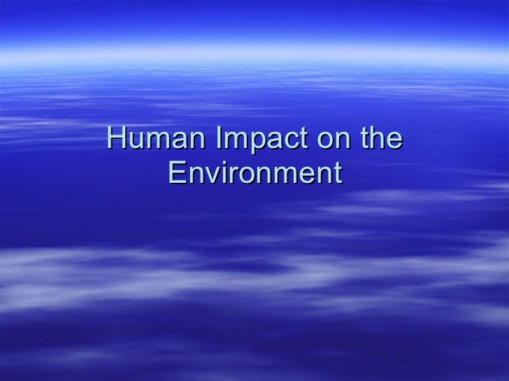 essay on impact of technology on environment Technology leads to speedy what are the adverse effects of technology on our environment here you can publish your research papers, essays.