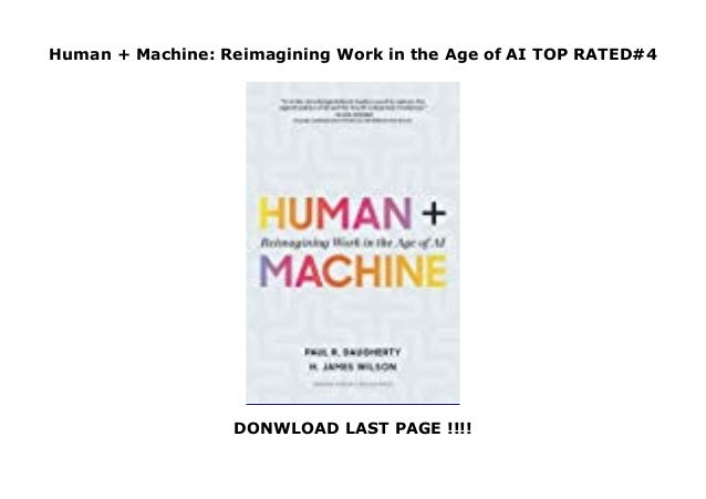 Reimagining Work in the Age of AI Human Machine