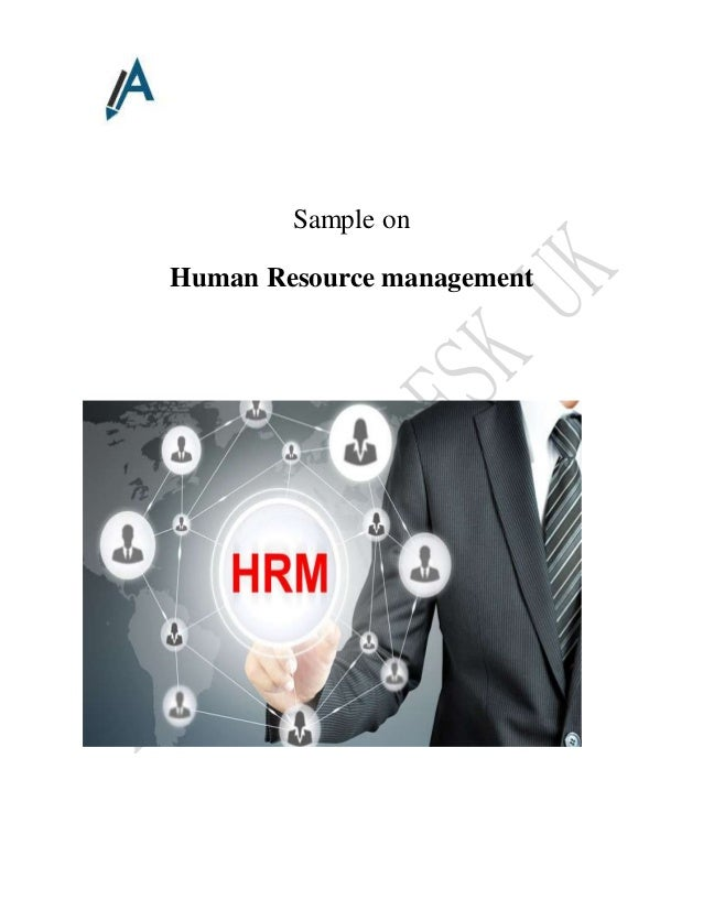 human resource assignment essay The experts here at our human resource assignment paper writing services are well versed in human resource management this is one of the many reasons our.