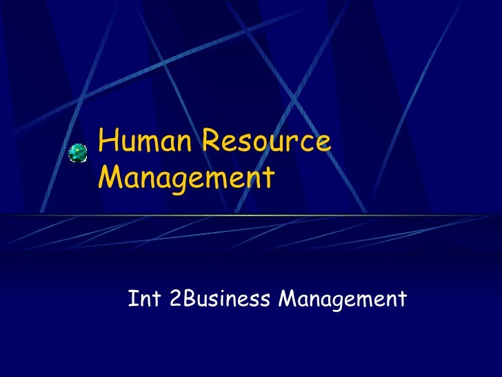 Human Resource Management Int 2Business Management