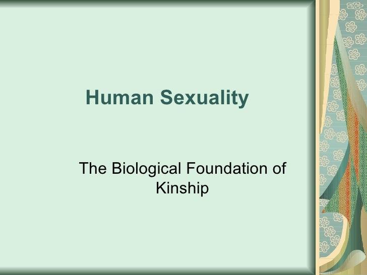 Human Sexuality The Biological Foundation of Kinship