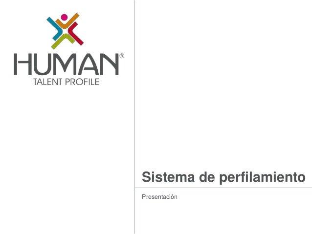 Sistema de perfilamiento Presentación