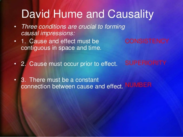 david hume cause and effect Start studying david hume learn vocabulary, terms, and more with flashcards, games, and other study tools search create  3 cause and effect.