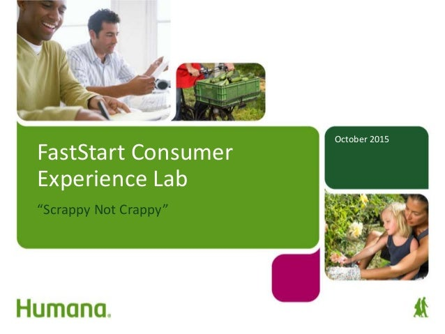 """October 2015 FastStart Consumer Experience Lab """"Scrappy Not Crappy"""""""