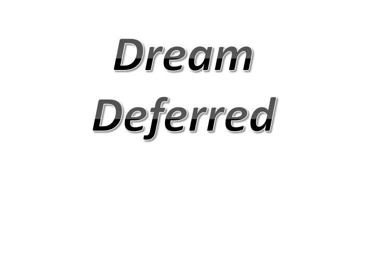 Dream Deferred<br />
