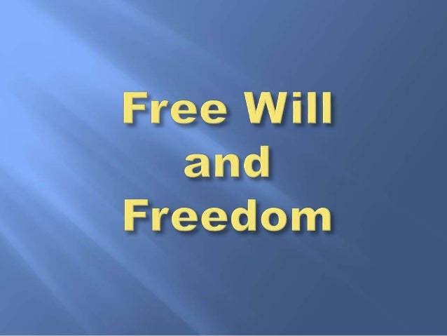 Negative: freedom is the absence of constriction. Positive: freedom is the power to be and to act under free will and ch...