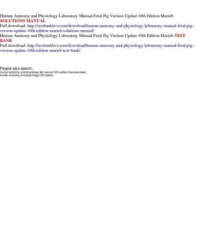 Human Anatomy And Physiology Laboratory Manual 12th Edition Fetal ...