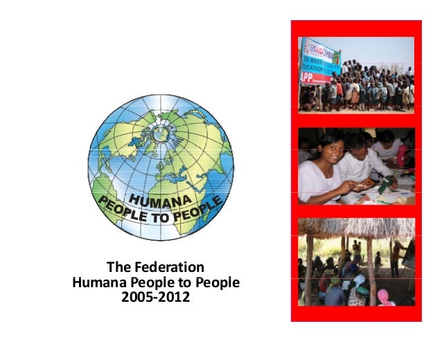 The Federation Humana People to People H      P    l t P    l      2005‐2012