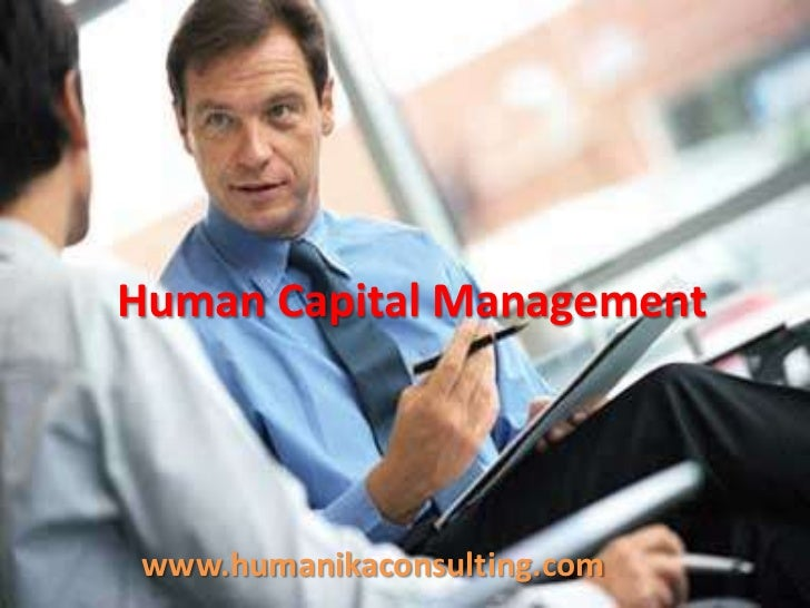 Human Capital Management<br />www.humanikaconsulting.com<br />