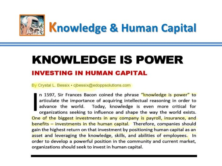 investment in human capital Learn about the skills and knowledge that make up human capital, your best asset find out how it affects allocation of financial capital as you get older.