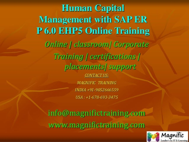 Human Capital Management with SAP ER P 6.0 EHP5 Online Training Online | classroom| Corporate Training | certifications | ...