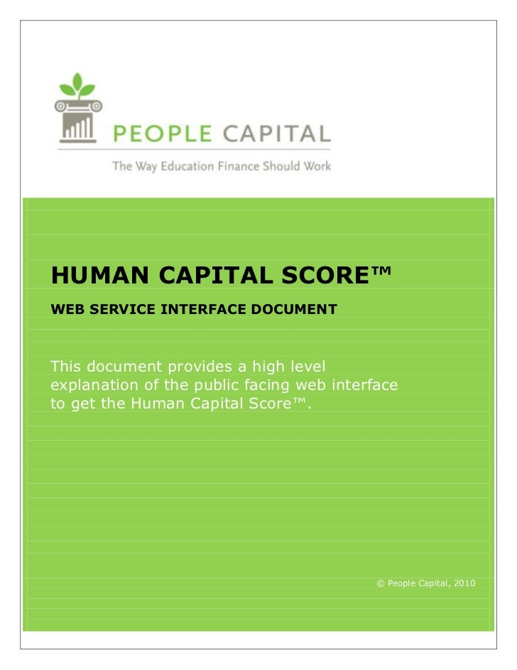 HUMAN CAPITAL SCORE™WEB SERVICE INTERFACE DOCUMENTThis document provides a high levelexplanation of the public facing web ...