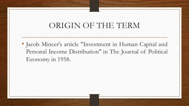 Jacob mincer investment in human capital and personal income distribution turmas da monica pintar investment