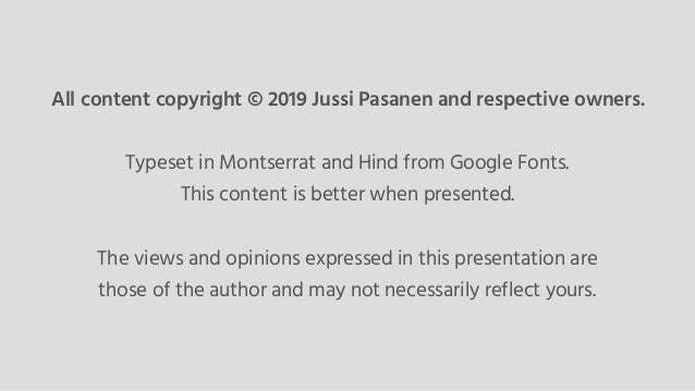 All content copyright © 2019 Jussi Pasanen and respective owners. Typeset in Montserrat and Hind from Google Fonts. This c...