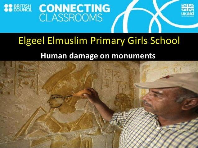 Elgeel Elmuslim Primary Girls School Human damage on monuments