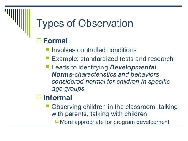 "montessori types of observation Through parent education classes and various modes of communication, our  to  gain a better understanding of the ""montessori magic"" is through observation."