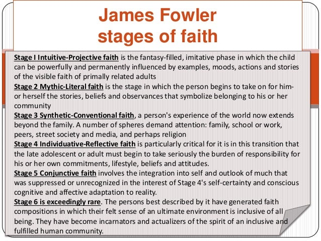 """james fowler faith development stages The stages of faith development  james fowler, mary wilcox and  whatever stages we give this """"journey of faith development"""" it is evident that is it at the very."""