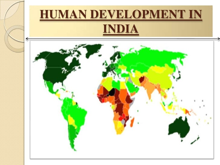 human development in india India loses a quarter of its human development value due to inequality, undp country head francine pickup said over india's ranking of 130 in the human development index noting that despite.