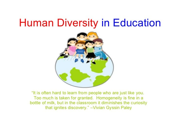 essay on diversity in education How important is cultural diversity at your school jean snell, clinical professor of teacher education at the university of maryland.