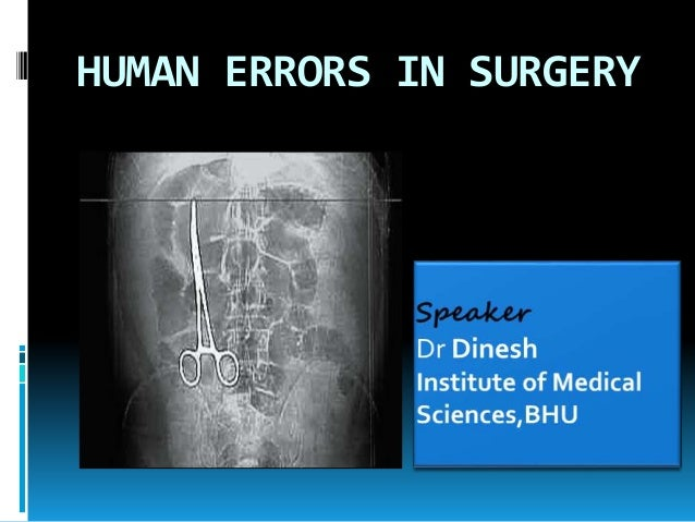 HUMAN ERRORS IN SURGERY