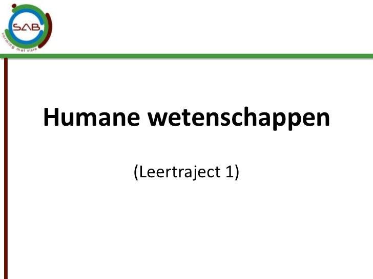 Humane wetenschappen<br />(Leertraject 1)<br />