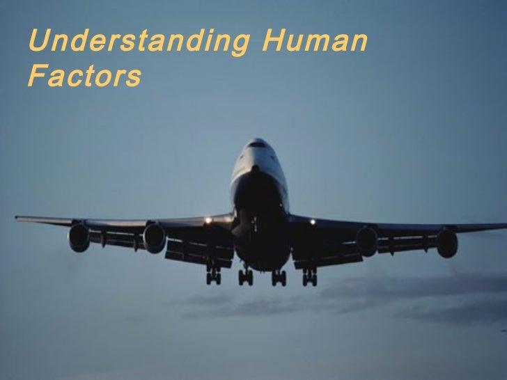 Understanding HumanFactors