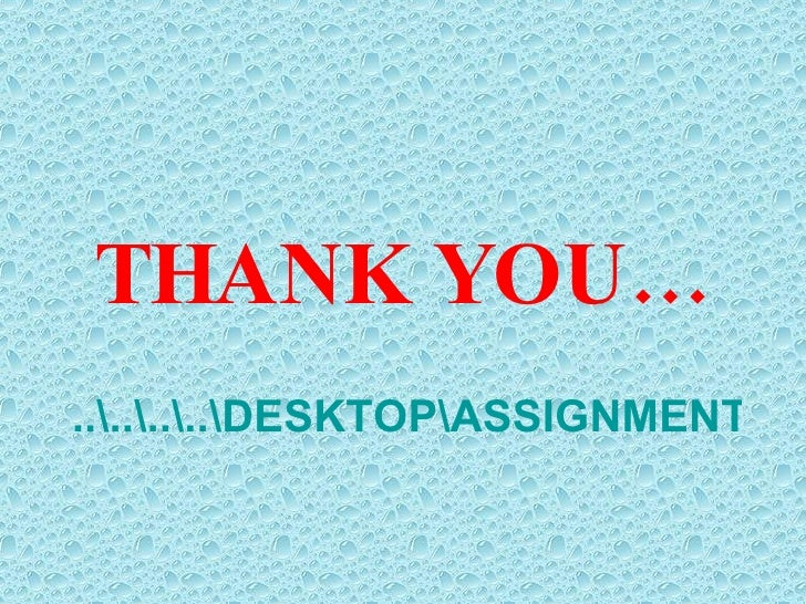 ........DESKTOPASSIGNMENT GENETICS.PPTX <ul><li>THANK YOU… </li></ul>
