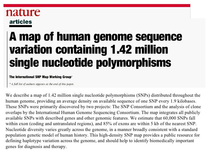 human genome project research papers The human genome initiative is a worldwide research effort that has the goal of   begun in 1990, the us human genome project was originally planned to last   studies of human genetic variation, genomic function, and genomic analysis of .