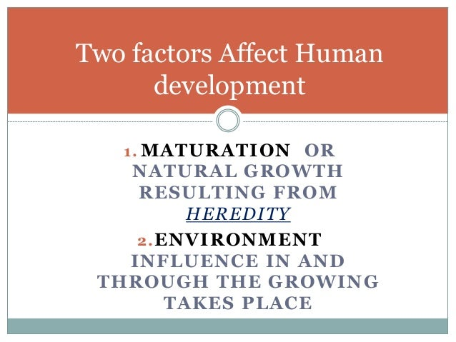 the factors that affect human growth and development