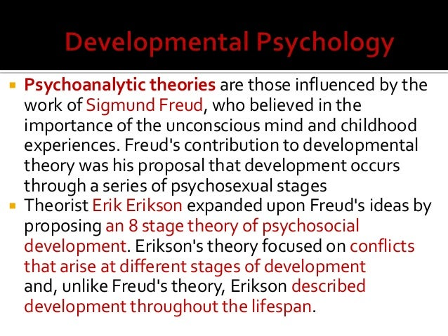 according to psychoanalytic theories human development is mainly determined by