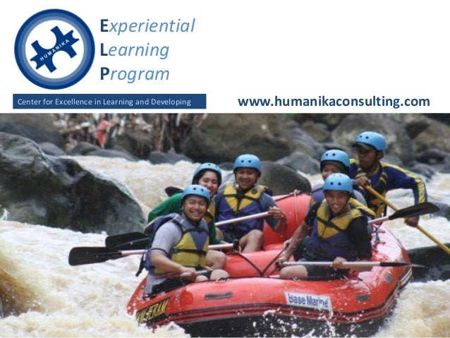 Experiential                      Learning                      ProgramCenter for Excellence in Learning and Developing   ...