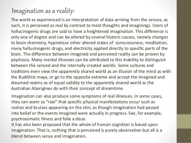 """Imagination can also produce some symptoms of real illnesses. In some cases, they can seem so """"real"""" that specific physica..."""