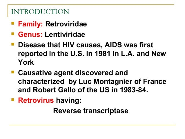 an introduction to the hiv virus human immunodeficiency virus that causes aids The time from hiv infection to the development of aids varies.