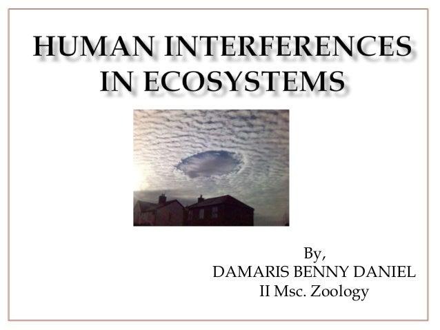 By,DAMARIS BENNY DANIELII Msc. Zoology