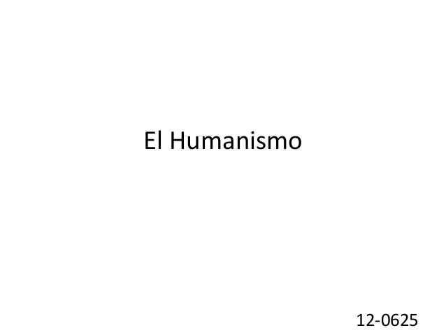 El Humanismo 12-0625