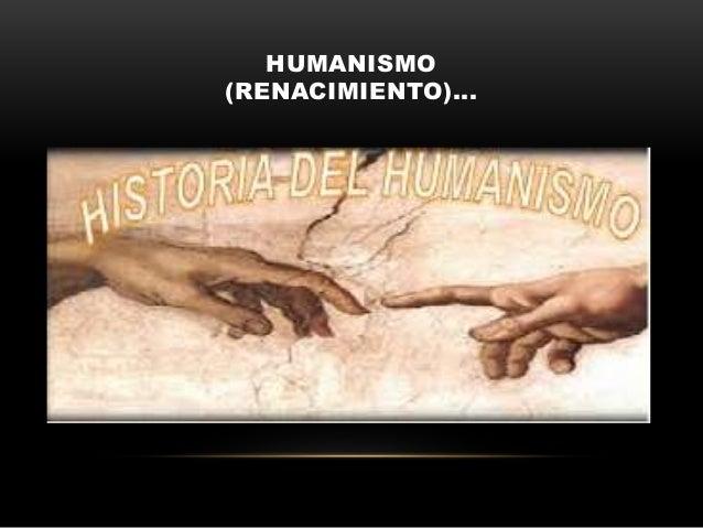 HUMANISMO (RENACIMIENTO)...