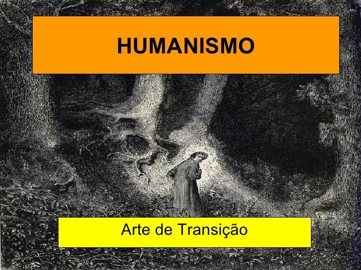 HUMANISMOArte de Transição