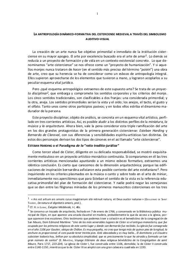 1    LA ANTROPOLOGÍA DINÁMICO-FORMATIVA DEL CISTERCIENSE MEDIEVAL A TRAVÉS DEL SIMBOLISMO                                 ...