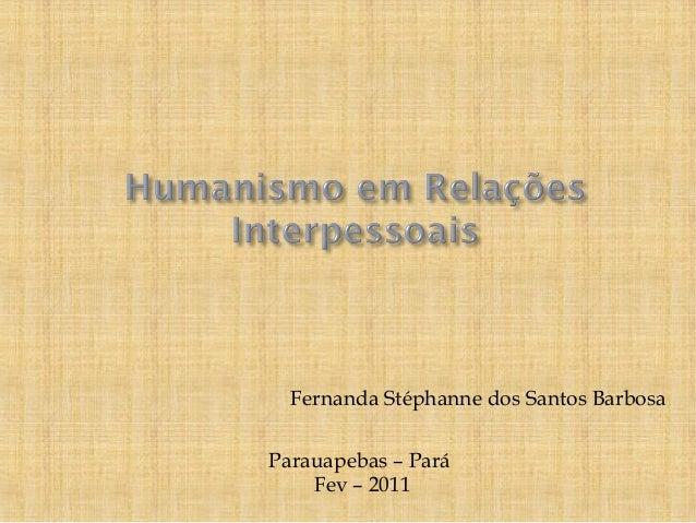 Fernanda Stéphanne dos Santos Barbosa Parauapebas – Pará Fev – 2011