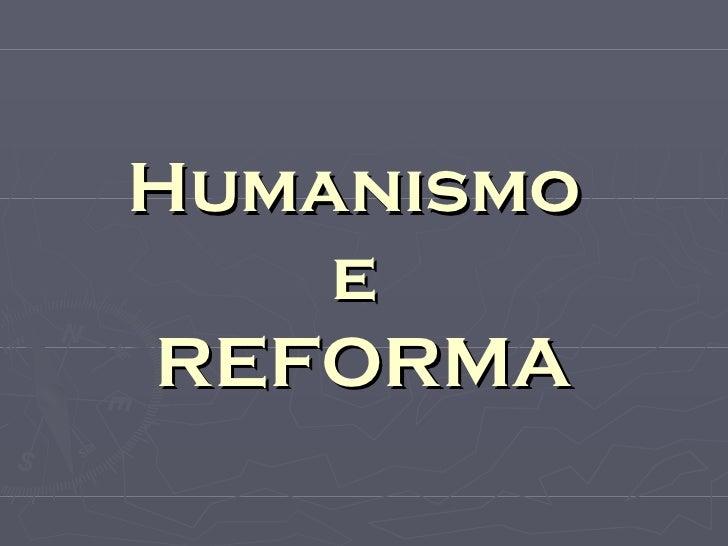 Humanismo    eREFORMA