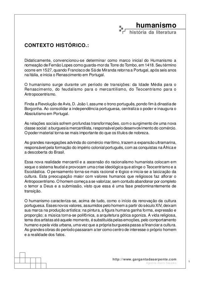 humanismo história da literatura Agostina Akemi Sasaoka 1 http://www.gargantadaserpente.com CONTEXTO HISTÓRICO.: Didaticam...